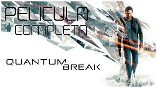 Quantum Break  Película Completa En Español Full Movie