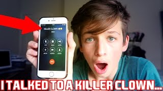 CALLING A KILLER CLOWN!!! HE ACTUALLY ANSWERED OMG...
