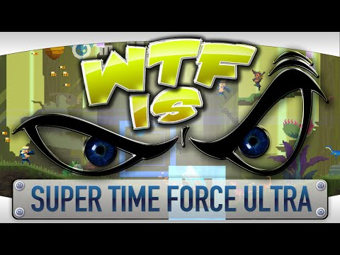 ► WTF Is... - Super Time Force Ultra ? video thumbnail