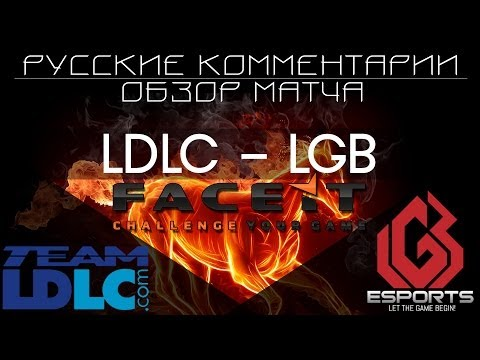 Обзор матча LDLC vs LGB @mirage FACEIT spring league 2014 CS:GO