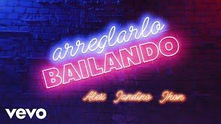 """Arreglarlo Bailando (From """"BIA""""Official Lyric Video)"""