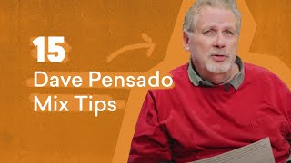 15 Dave Pensado Mix Tips Every Producer Should Know | LANDR