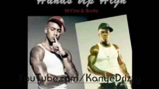 50 Cent Feat.  Booba - Hands Up High (Le Vrai)
