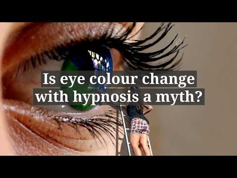 Is eye colour change with hypnosis a myth?<br />Change your eye colour...