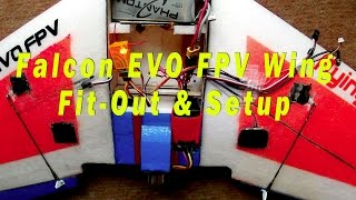 Falcon Evo FPV Wing - Build Part 3 - Fit-Out