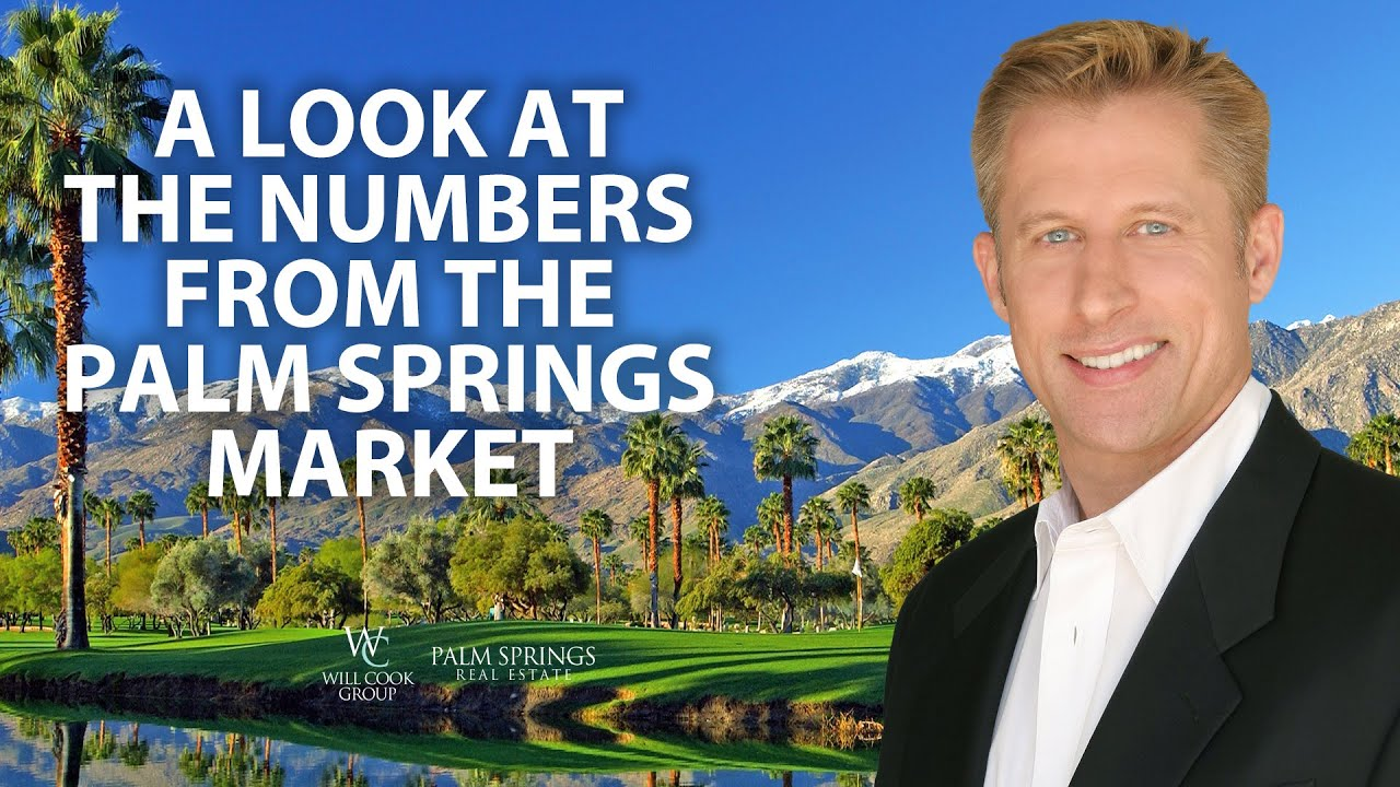 What's Happening in the Palm Springs Area Market?