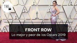 Los MEJORES Y LOS PEORES VESTIDOS de la Alfombra Roja de los Premios Oscar 2019 | Front Row