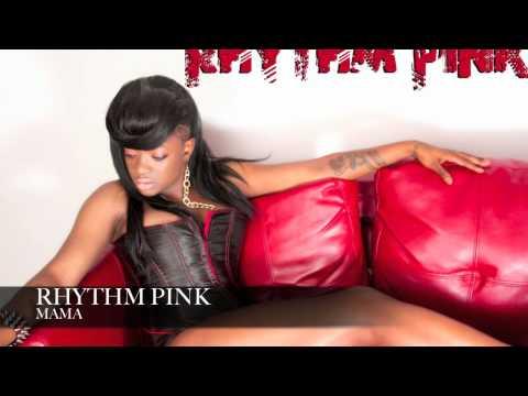 RHYTHM PINK  MAMA  outcast jazzy belle remix