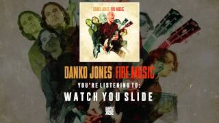 Danko Jones | Watch You Slide