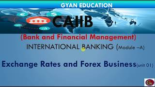 Exchange Rates And Forex Business | CAIIB | BFM | Mod-  A | Unit-01