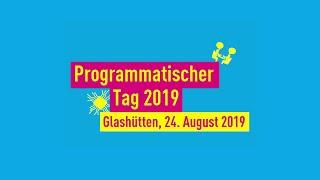Video zu: Programmatischer Tag 2019
