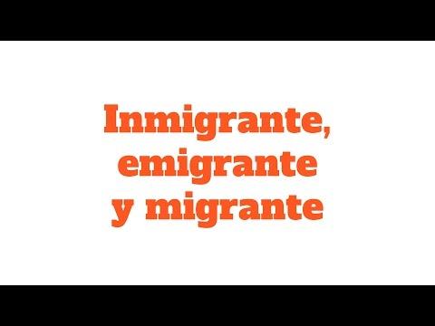 Diferencia entre inmigrante, emigrante y migrante