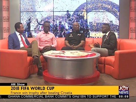 2018 FIFA World Cup - AM Sports on JoyNews (16-7-18)