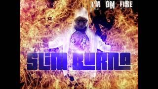 "Slim Burna ""All Day"" f. Bukwild Da Ikwerrian (I'm On Fire Mixtape)"