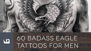 60 Badass Eagle Tattoos For Men