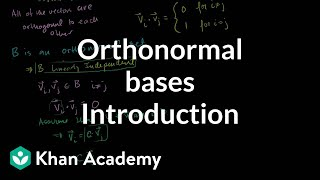 Linear Algebra: Introduction to Orthonormal Bases