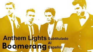 Anthem Lights - Boomerang (Sub. Español)