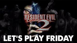 Resident Evil 2 *FULL LEON PLAYTHROUGH* - Let's Play Friday.