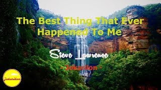 The Best Thing That Ever Happened To Me - Steve Lawrence