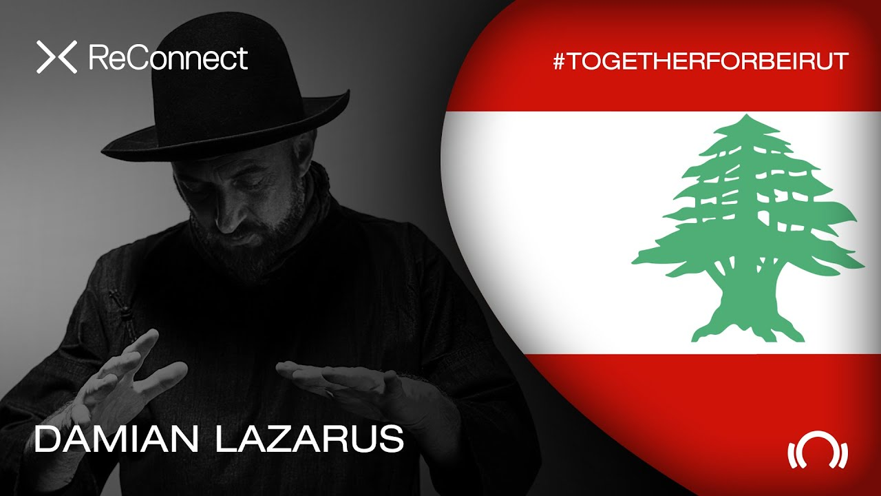 Damian Lazarus - Live @ ReConnect: #TogetherForBeirut 2020