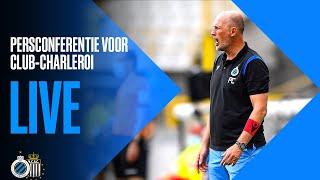 LIVE | PERSCONFERENTIE VOOR CLUB BRUGGE - CHARLEROI |  2020-2021
