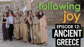 Dancing Joy Vlog: Following Joy: Episode 12: Ancient Greece