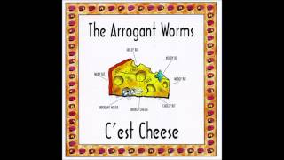 Arrogant worms - C'est Cheese - full album
