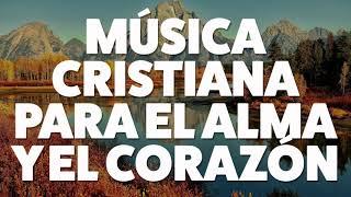 Descargar MP3 MÚSICA CRISTIANA PARA EL ALMA Y EL CORAZÓN 2019 [AUDIO OFICIAL]