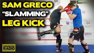 """How to do K-1 Legend Sam Greco's """"Slamming"""" Leg Kick Variation!"""