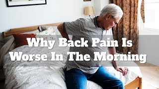 Why back pain is worse in the morning