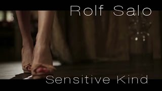 Rolf Salo - Sensitive Kind