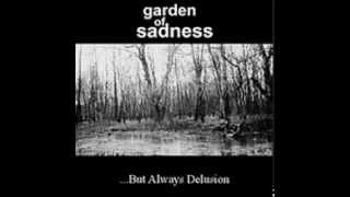 Garden of Sadness - Unadapted to Reality