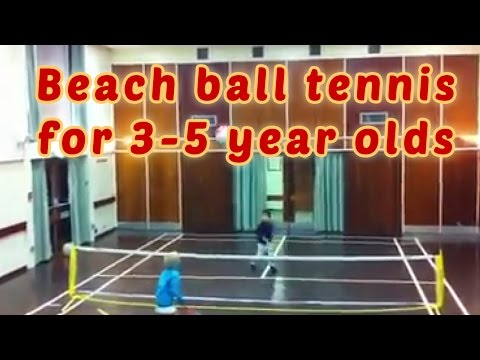 Beach ball tennis - a game for 3-5 year olds