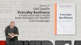 Niewidzialne książki #13: Gail Gazelle, Everyday Resilience