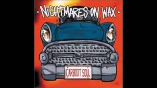 Nightmares on Wax   Fire in the Middle