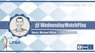 #WednesdayMatchPlay with Michael Whan from the LPGA