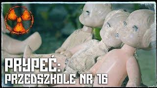 Najmłodsze przedszkole w Prypeci - Project Explore (Urbex)