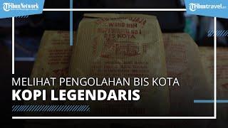 Berkunjung ke Pengolahan Bis Kota, Kopi Legendaris Sejak Tahun 1939 dari Jakarta Timur