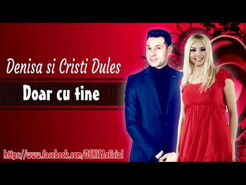 Denisa & Cristi Dules – Doar cu tine Video