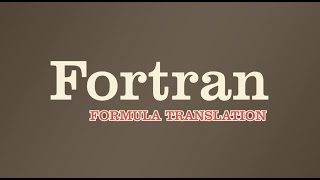 How They Created - Fortran   World's First Programming Language  