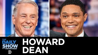 Howard Dean - The Crowded Democratic Field and Beating Trump in 2020 | The Daily Show