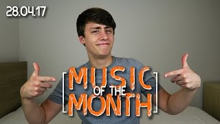 Music of the Month | 28.04.17