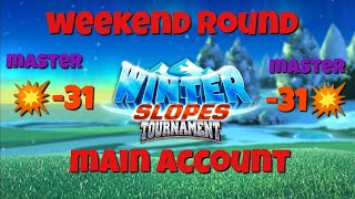 Winter Slopes Tournament ☃️ Master 👊 Weekend Round 👊 Main Account
