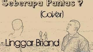 SEBERAPA PANTAS (COVER)