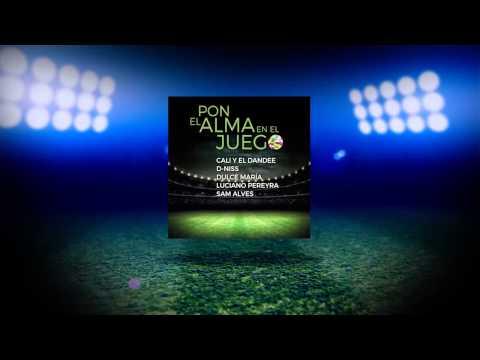 Música Pon El Alma En El Juego (feat. Luciano Pereyra / Dulce Maria / D-Niss / Cali y El Dandee)