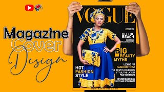 FREE LESSON | Create a Magazine Cover Challenge #VogueChallenge in Photoshop