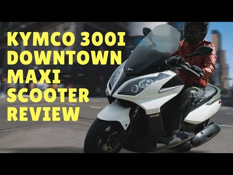 2018 KYMCO 300i Downtown Maxi Scooter Review | Motorcycle-sport!
