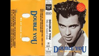 DOUBLE YOU - WE ALL NEED LOVE (1992) CASSETTE FULL ALBUM