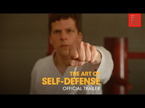 The Art of Self Defense - Official Trailer