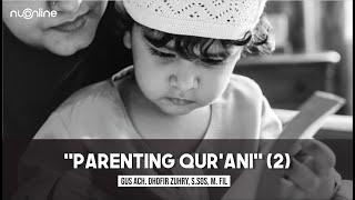 Parenting Al-Qur'an